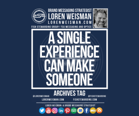 An archives tag graphic with a blue background and a white title inside of a white outlined rectangle that reads A single experience can make someone. Above is the FSG logo as well as some text and an image of Loren Weisman. Beneath the rectangle is some smaller text and a series of social media icons.