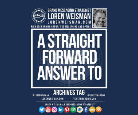 An archives tag graphic with a blue background and a white title inside of a white outlined rectangle that reads A straightforward answer to. Above is the FSG logo as well as some text and an image of Loren Weisman. Beneath the rectangle is some smaller text and a series of social media icons.