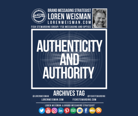 An archives tag graphic with a blue background and a white title inside of a white outlined rectangle that reads authenticity and authority. Above is the FSG logo as well as some text and an image of Loren Weisman. Beneath the rectangle is some smaller text and a series of social media icons.
