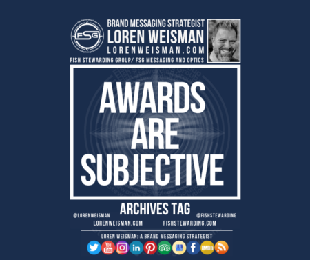 An archives tag graphic with a blue background and a white title inside of a white outlined rectangle that reads awards are subjective. Above is the FSG logo as well as some text and an image of Loren Weisman. Beneath the rectangle is some smaller text and a series of social media icons.