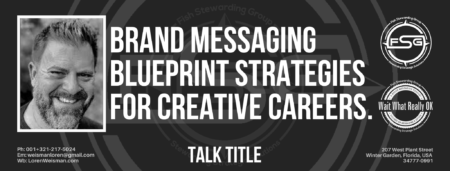 A header graphic with a brown background and a white centered title that reads brand messaging blueprint strategies. To the left side is an image of Loren Weisman, to the right of the text is the The Wait What Really OK Logo as well as the Fish Stewarding Group Logo.