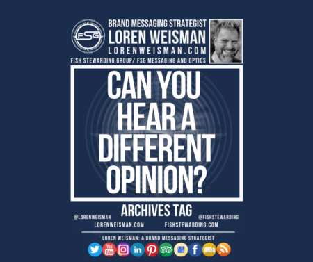An archives tag graphic with a blue background and a white title inside of a white outlined rectangle that reads Can you hear a different opinion. Above is the FSG logo as well as some text and an image of Loren Weisman. Beneath the rectangle is some smaller text and a series of social media icons.