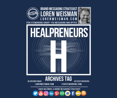 An archives tag graphic with a blue background and a white title inside of a white outlined rectangle that reads healpreneurs. Above is the FSG logo as well as some text and an image of Loren Weisman. Beneath the rectangle is some smaller text and a series of social media icons.