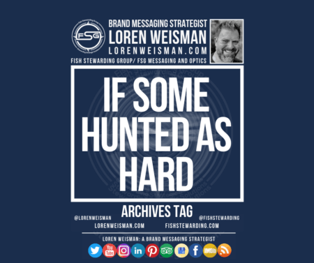 n archives tag graphic with a blue background and a white title inside of a white outlined rectangle that reads if some hunted as hard. Above is the FSG logo as well as some text and an image of Loren Weisman. Beneath the rectangle is some smaller text and a series of social media icons.