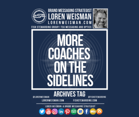 An archives tag graphic with a blue background and a white title inside of a white outlined rectangle that reads more coaches on the sidelines. Above is the FSG logo as well as some text and an image of Loren Weisman. Beneath the rectangle is some smaller text and a series of social media icons.