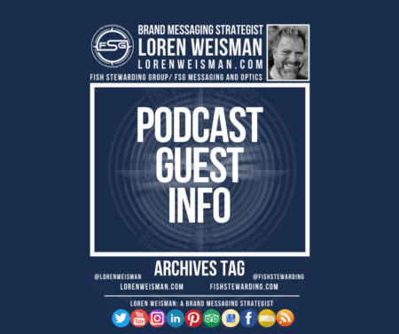 An archives tag graphic with a blue background and a white title inside of a white outlined rectangle that reads Podcast guest info. Above is the FSG logo as well as some text and an image of Loren Weisman. Beneath the rectangle is some smaller text and a series of social media icons.