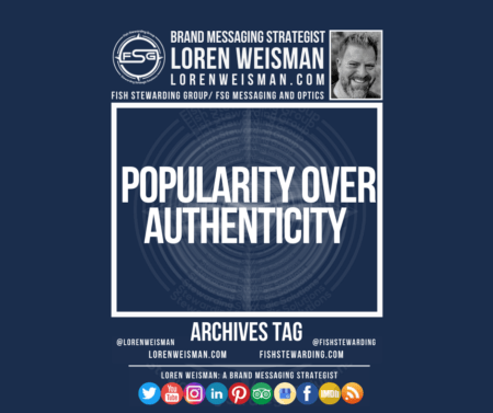 An archives tag graphic with a blue background and a white title inside of a white outlined rectangle that reads popularity over authenticity. Above is the FSG logo as well as some text and an image of Loren Weisman. Beneath the rectangle is some smaller text and a series of social media icons.