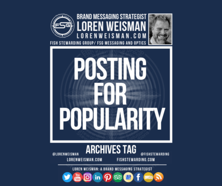 An archives tag graphic with a blue background and a white title inside of a white outlined rectangle that reads posting for popularity.  Above is the FSG logo as well as some text and an image of Loren Weisman. Beneath the rectangle is some smaller text and a series of social media icons.