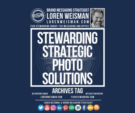 An archives tag graphic with a blue background and a white title inside of a white outlined rectangle that reads Stewarding strategic photo solutions. Above is the FSG logo as well as some text and an image of Loren Weisman. Beneath the rectangle is some smaller text and a series of social media icons.