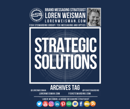 An Archives tag graphic with a blue background, the cetnered text in white that reads strategic solutions and an image of Loren Weisman, the FSG logo and some social media icons surrounding the title.