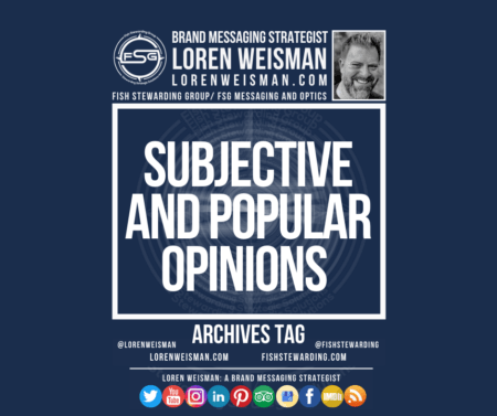 An archives tag graphic with a blue background and a white title inside of a white outlined rectangle that reads subjective and popular opinions. Above is the FSG logo as well as some text and an image of Loren Weisman. Beneath the rectangle is some smaller text and a series of social media icons.