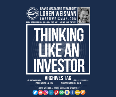 An archives tag graphic with a blue background and a white title inside of a white outlined rectangle that reads Thinking like an investor. Above is the FSG logo as well as some text and an image of Loren Weisman. Beneath the rectangle is some smaller text and a series of social media icons.