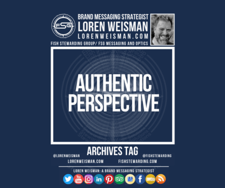 An archives tag graphic with a blue background and a white title inside of a white outlined rectangle that reads Authentic perspective. Above is the FSG logo as well as some text and an image of Loren Weisman. Beneath the rectangle is some smaller text and a series of social media icons.