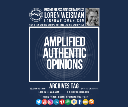 An archives tag graphic with a blue background and a white title inside of a white outlined rectangle that reads Amplified Authentic Opinions. Above is the FSG logo as well as some text and an image of Loren Weisman. Beneath the rectangle is some smaller text and a series of social media icons.