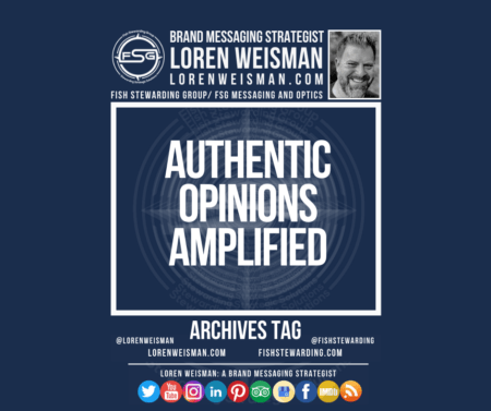 An archives tag graphic with a blue background and a white title inside of a white outlined rectangle that reads Authentic Opinions Amplified. Above is the FSG logo as well as some text and an image of Loren Weisman. Beneath the rectangle is some smaller text and a series of social media icons.