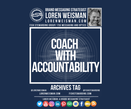 An archives tag graphic with a blue background and a white title inside of a white outlined rectangle that reads coach with accountability. Above is the FSG logo as well as some text and an image of Loren Weisman. Beneath the rectangle is some smaller text and a series of social media icons.