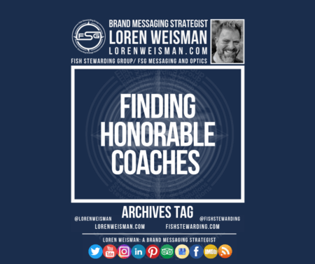 An archives tag graphic with a blue background and a white title inside of a white outlined rectangle that reads finding honorable coaches. Above is the FSG logo as well as some text and an image of Loren Weisman. Beneath the rectangle is some smaller text and a series of social media icons.
