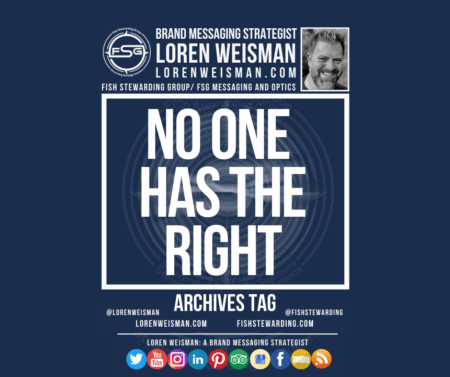 An archives tag graphic with a blue background and a white title inside of a white outlined rectangle that reads No one has the right. Above is the FSG logo as well as some text and an image of Loren Weisman. Beneath the rectangle is some smaller text and a series of social media icons.