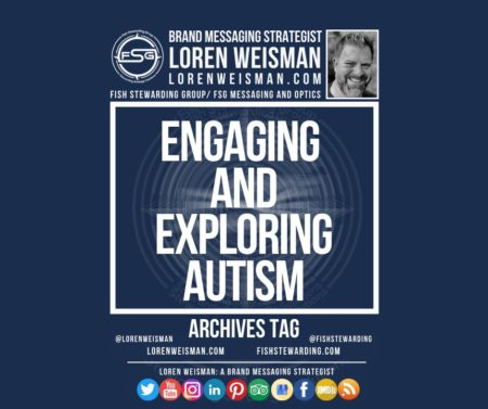 An archives tag graphic with a blue background and a white title inside of a white outlined rectangle that reads engaging and exploring autism. Above is the FSG logo as well as some text and an image of Loren Weisman. Beneath the rectangle is some smaller text and a series of social media icons. An archives tag graphic with a blue background and a white title inside of a white outlined rectangle that reads engaging and exploring autism. Above is the FSG logo as well as some text and an image of Loren Weisman. Beneath the rectangle is some smaller text and a series of social media icons.