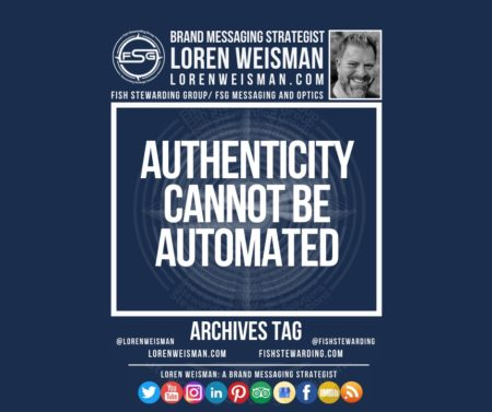An archives tag graphic with a blue background and a white title inside of a white outlined rectangle that reads Authenticity cannot be automated. Above is the FSG logo as well as some text and an image of Loren Weisman. Beneath the rectangle is some smaller text and a series of social media icons.
