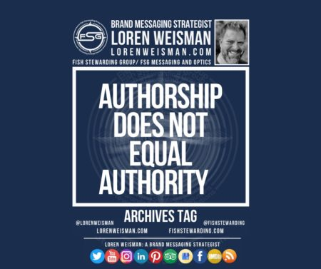 An archives tag graphic with a blue background and a white title inside of a white outlined rectangle that reads authorship does not equal authority. Above is the FSG logo as well as some text and an image of Loren Weisman. Beneath the rectangle is some smaller text and a series of social media icons.