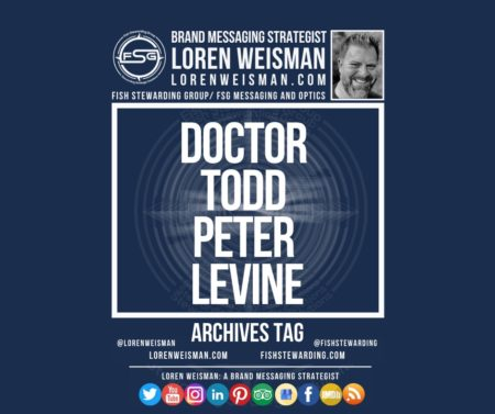 An archives tag graphic with a blue background and a white title inside of a white outlined rectangle that reads Doctor Todd Peter Levine. Above is the FSG logo as well as some text and an image of Loren Weisman. Beneath the rectangle is some smaller text and a series of social media icons.