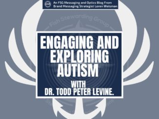 A featured graphic with the Otherness podcast anchor and wing logo in the background. Then, in the middle, a blue rectangle in the center with a white border around it with white text that reads engaging and exploring autism with Doctor Todd Peter Levine. Above is the FSG Logo as well as a center text that reads Brand Messaging Strategist Loren Weisman. The blue rectangle is surrounded by a white Fish Stewarding Group logo watermark.