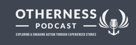 Otherness Podcast logo with tagline.