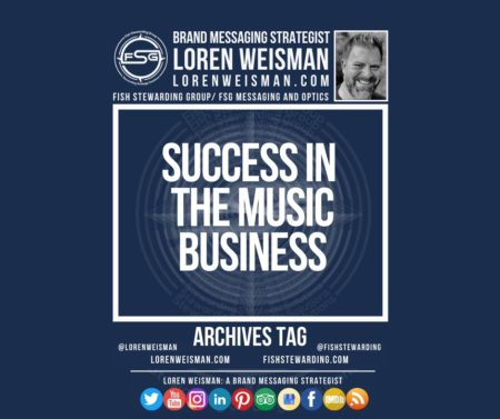 An archives tag graphic with a blue background and a white title inside of a white outlined rectangle that reads success in the music business. Above is the FSG logo as well as some text and an image of Loren Weisman. Beneath the rectangle is some smaller text and a series of social media icons.