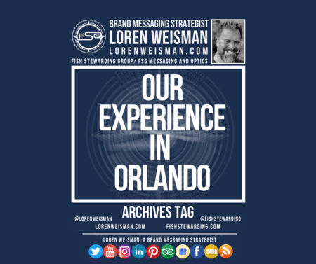 An archives tag graphic with a blue background and a white title inside of a white outlined rectangle that reads Our experience in Orlando. Above is the FSG logo as well as some text and an image of Loren Weisman. Beneath the rectangle is some smaller text and a series of social media icons.