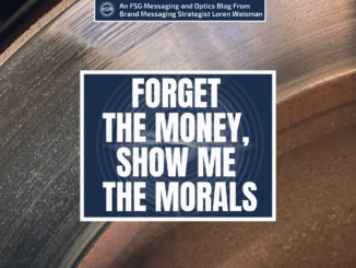 "A featured graphic with a series of different colors and sparkles in the background. Then in the middle, a blue rectangle in the center with a white border around it with white text that reads Forget the money show me the morals."" Above is the FSG Logo as well as a center text that reads Brand Messaging Strategist Loren Weisman. The blue rectangle is surrounded by a white Fish Stewarding Group logo watermark."