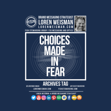 An archives tag graphic with a blue background and a white title inside of a white outlined rectangle that reads Choices made in fear. Above is the FSG logo as well as some text and an image of Loren Weisman. Beneath the rectangle is some smaller text and a series of social media icons.